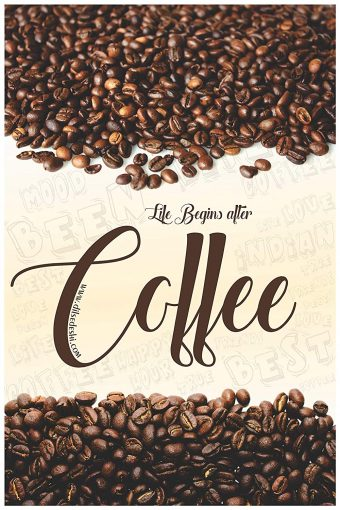 Life Begins After Coffee Wall Poster